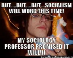 but-but-socialism-will-work-this-time