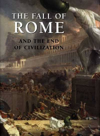 """The """"New Dark Ages"""" in Western Europe and North America: Comparisons with the Fall of Rome"""